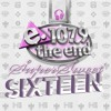 1079 The End - Sweet Sixteen