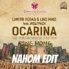 Dimitri Vegas & Like Mike & Armin Van Buuren - Ping Pong Ocarina (Bodybangers Remix) (Nahom Edit)