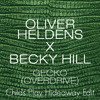 Gecko (Overdrive) - Childs Play Hideaway Edit