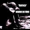 Rafaga - Muero De Frio [ Dj Skate ] Face Intro Cs