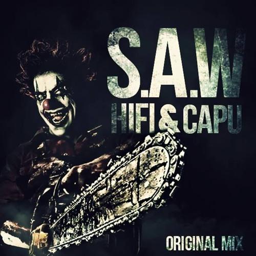 HIFI, Capu - S.A.W (Original Mix)