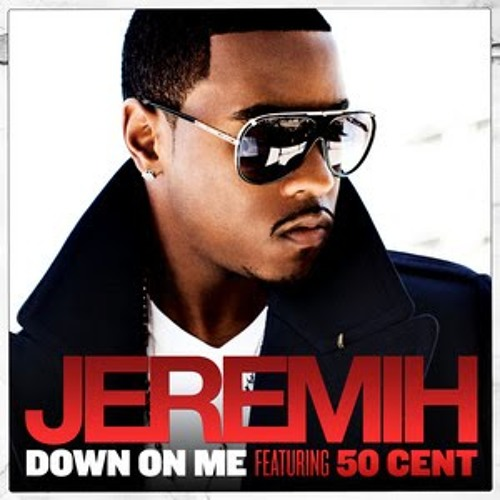 Down On Me - Jeremih feat. 50 Cent (I Like The Way You Grind Trap-Hop Remix)