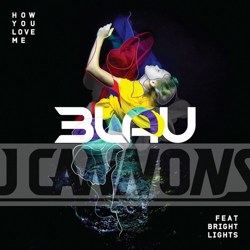 3LAU feat. Bright Lights - How You Love Me (J Cannons Remix)