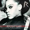 Birthday Cake Official Full Version (remix) New Song 2013 Rise Again