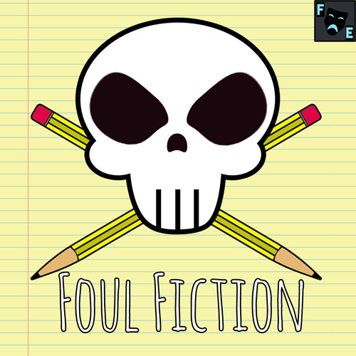 Foul Fiction Podcast: Episode Four - Whores and Custard