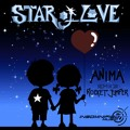 PREVIEW: Anima - Star Of Love (Rocket Jumper Remix)