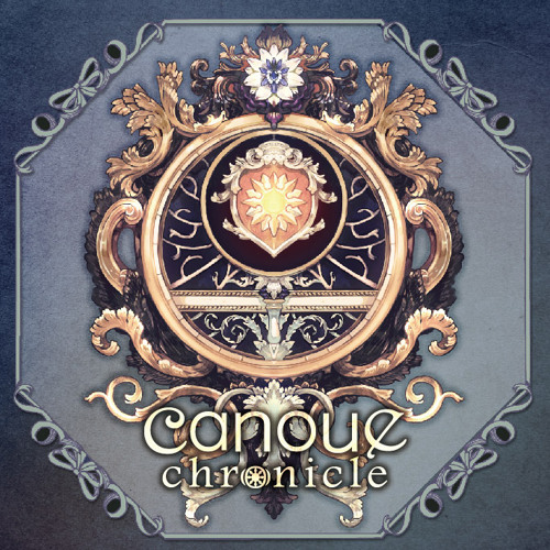 【canoue Original Fantasy Full Album】canoue chronicle試聴