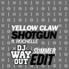Yellow Claw - Shotgun (WayOut Summer Edit) *FREE DOWNLOAD*