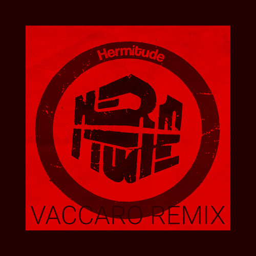 Hermitude - Speak of the devil (Vaccaro remix)