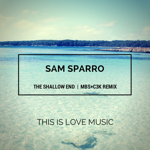 Sam Sparro - The Shallow End (MBS+C3K remix) [FREE DOWNLOAD]