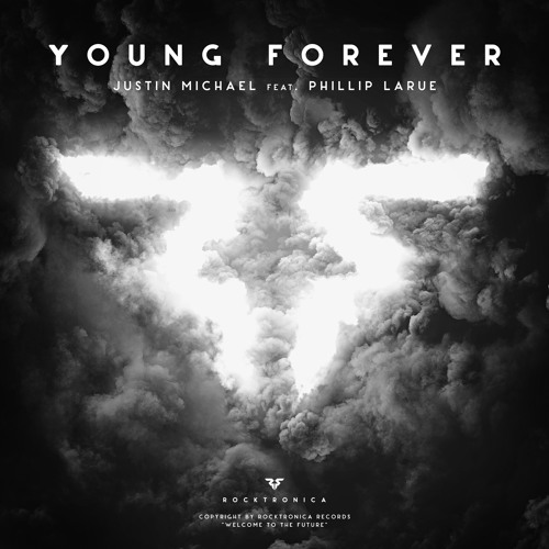 Justin Michael - Young Forever (feat. Phillip LaRue) [Radio Edit]