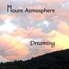 Mount Atmosphere - Dreaming (video remix version)