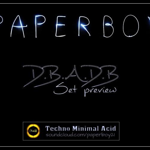 PaperBoy - D.B.D.A.B (preview)