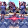 Some Type of Way (Chicko Original)