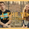 All The Time - Joey Gatto & Cash Money Chloe