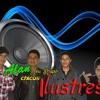 Alan Y Su Grupo Chicos Ilustres - MÁRCHATE