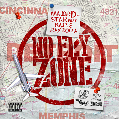 Major D-Star ft B.A.P. & Ray Dolla – No Fly Zone