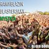 Ramy BlaZin Vs Blasterjaxx - Mystica (Geo Doux Mashup)