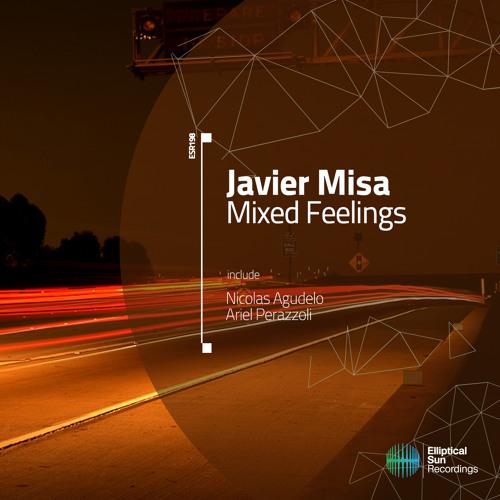 Javier Misa - Mixed Feelings [ ESR198 ] Available 21.08.14