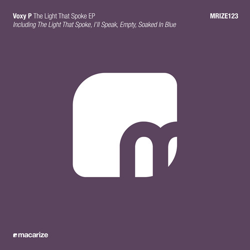 Voxy P - The Light That Spoke (Original Mix)