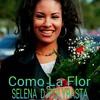 SELENA DJPOLYRASTA - Como La Flor