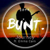 BUNT. - Journey (ft. Emma Carn)