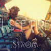 Ed Sheeran - I See Fire (Strom AN Remix) // FREE DOWNLOAD