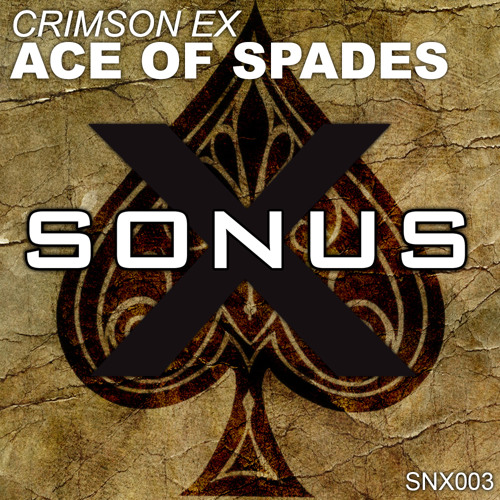 Crimson Ex - Ace Of Spades (Original Mix) [Free Download]