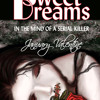 Sweet Dreams in the Mind of a Serial Killer  Narrated by Aaron Sinn