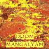 Doom Mangalyam