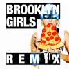 Brooklyn Girls - Drew Ofthe Drew Remix