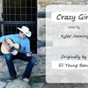 Crazy Girl (Eli Young Band cover)