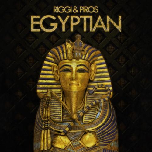 Riggi & Piros - Egyptian (Original Mix) [FREE DOWNLOAD]