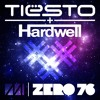 Tiesto feat. Hardwell - Zero 76 (DJ Achrdili Mashup)