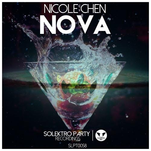 Nicole Chen - Nova (Original Mix) [Out Now]