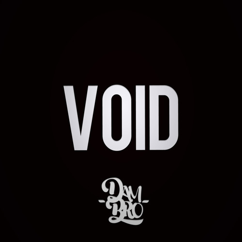 Dambro - Void (Original Mix) [FREE DOWNLOAD]