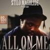 Stilo Magolide - All On Me (snippet)