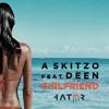 A Skitzo Feat Deen - Girfriend (Instrumental Mix)