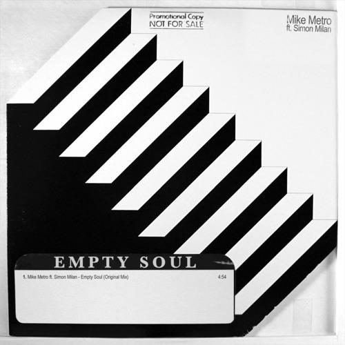 Mike Metro & Simon Milan - Empty Soul