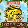 Dream Village 2014 - Warm Up mix - E-Force Ft. The Resistance