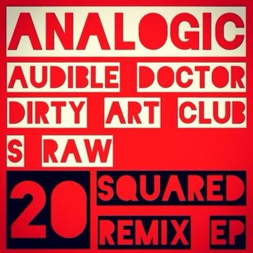 Analogic, Evidence, Rakaa & Sean Boog - Twenty Squared (SRAW REMIX)