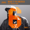 Joel. feat. Arthur Lewis - Make It In America