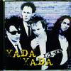 Yada Yada - Live - 10 - Saturday Night (ft. Dany Lademacher)
