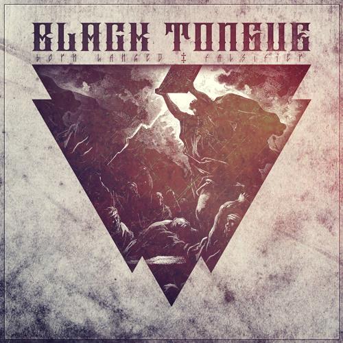 BLACK TONGUE - Falsifier