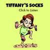 Tiffany's Socks - TEDDtales