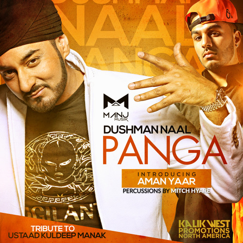 Dushman Naal Panga - MANJ Musik Feat. Aman Yaar & Mitch Hyare