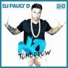 DJ Pauly D & Delirious-Alex K -