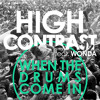 FMM: High Contrast feat. Wonda - When The Drums Come In