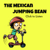 The Mexican Jumping Bean - TEDDtales