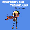 Bully Barry And The Bike Jump - TEDDtales